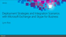 Deployment Strategies and Integration Scenarios with Microsoft Exchange and Skype for Business