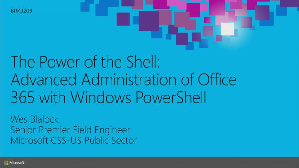 The Power of the Shell: Advanced Administration of Office 365 with Windows PowerShell