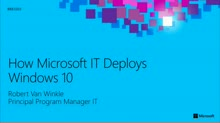 How Microsoft IT Deploys Windows 10