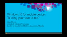 Windows 10 for Mobile Devices: To Bring Your Own or Not?