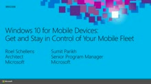 Windows 10 for Mobile Devices: Get and Stay in Control of Your Mobile Fleet