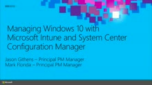 Managing Windows 10 with Microsoft Intune and System Center Configuration Manager