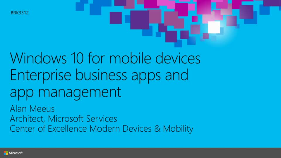 Windows 10 for Mobile Devices: Enterprise Business Apps and App Management
