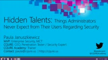 Hidden Talents: Things Administrators Never Expect from Their Users Regarding Security