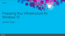 Preparing Your Infrastructure for Windows 10