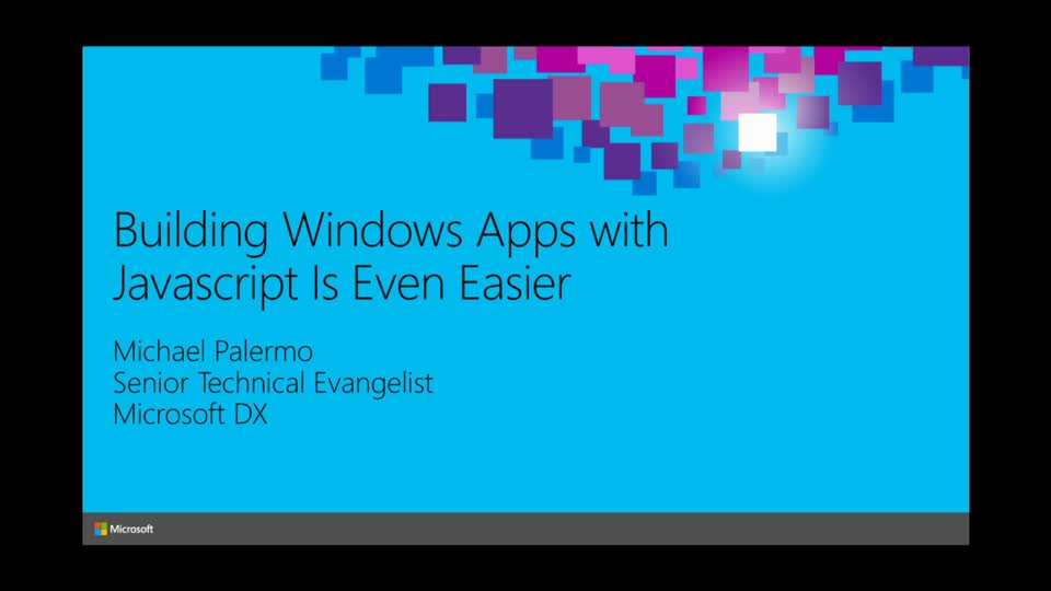 Building Windows Apps with JavaScript Is Even Easier