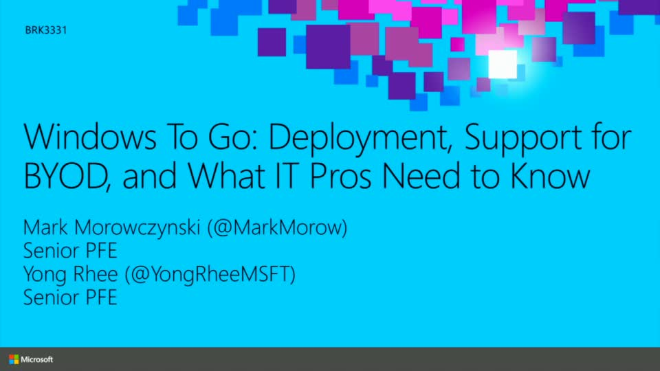 Windows To Go: Deployment, Support for BYOD, and What IT Pros Need to Know