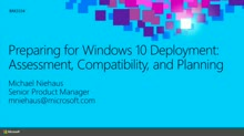 Preparing for Windows 10 Deployment: Assessment, Compatibility, and Planning