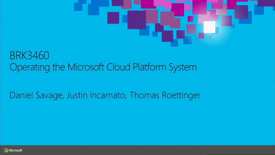 Operating the Microsoft Cloud Platform System