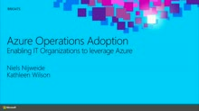 Azure Operations: Enabling IT Organizations to Leverage Microsoft Azure