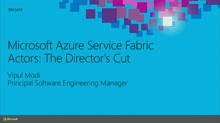 Microsoft Azure Service Fabric Actors: The Director's Cut