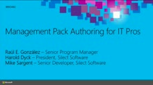 Management Pack Authoring for IT Pros
