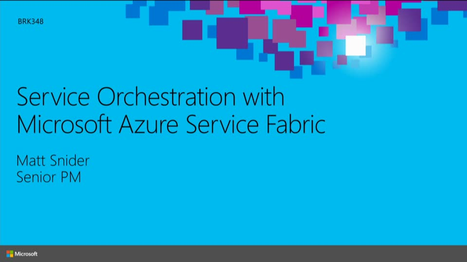 Service Orchestration with Microsoft Azure Service Fabric