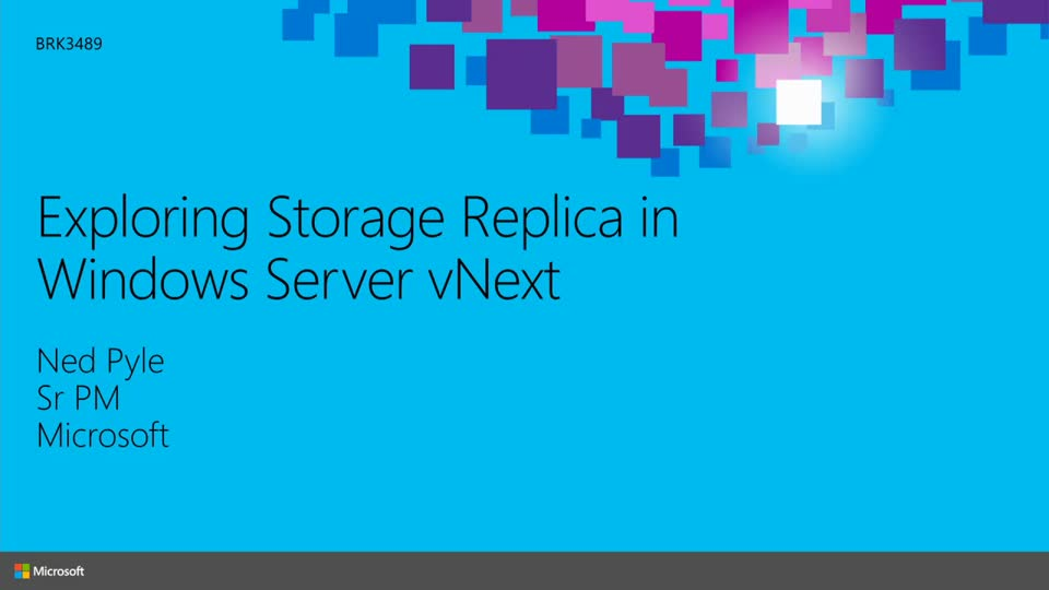 Exploring Storage Replica in Windows Server vNext