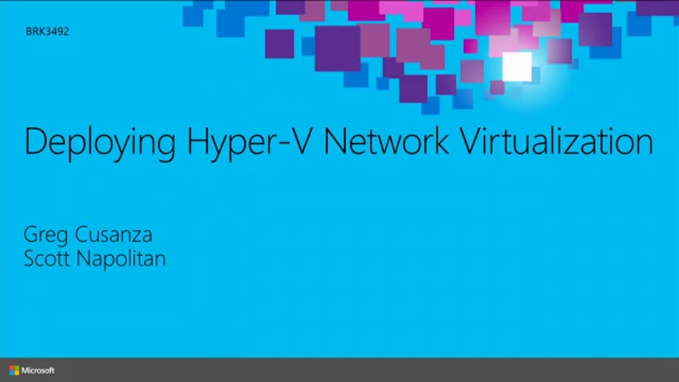 Deploying Hyper-V Network Virtualization
