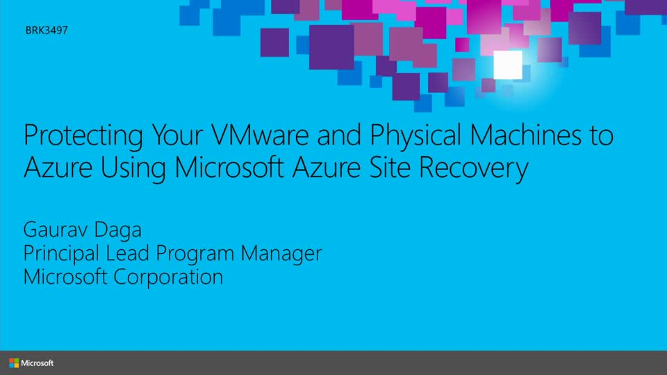 Protecting Your VMware and Physical Servers by Using Microsoft Azure Site Recovery