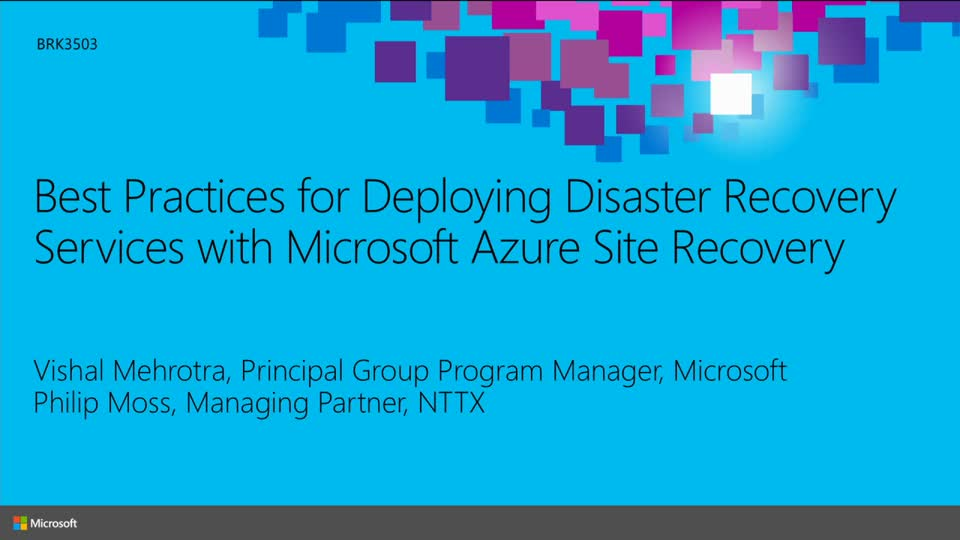 Best Practices for Deploying Disaster Recovery Services with Microsoft Azure Site Recovery