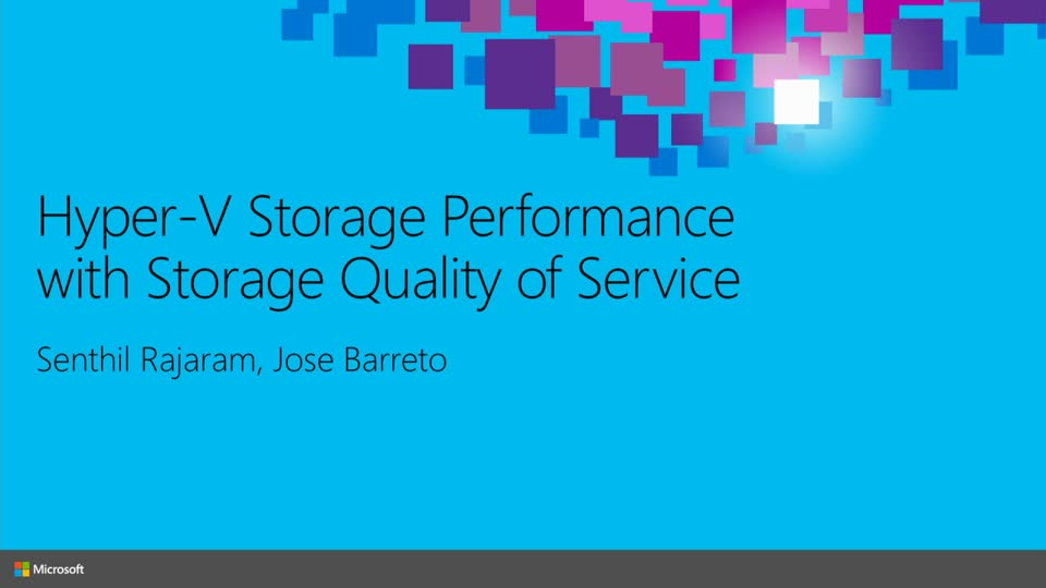Hyper-V Storage Performance with Storage Quality of Service