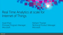 Real-Time Analytics at Scale for Internet of Things