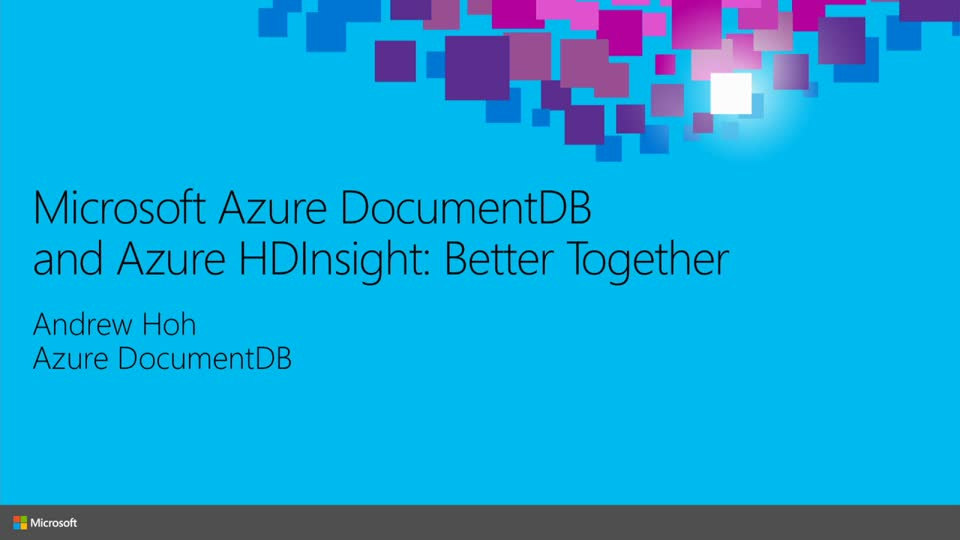 Microsoft Azure DocumentDB and Azure HDInsight: Better Together