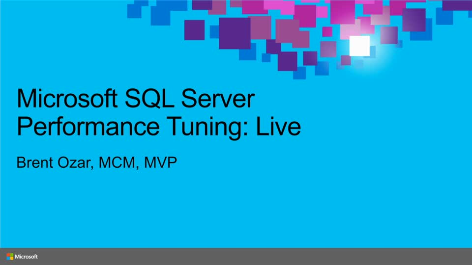 Microsoft SQL Server Performance Tuning: Live