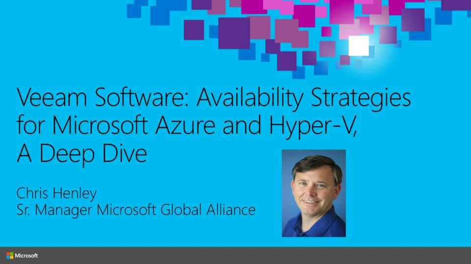 Veeam Software: Availability Strategies for Microsoft Azure and Hyper-V, A Deep Dive