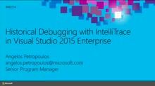 Historical Debugging with IntelliTrace in Microsoft Visual Studio Ultimate 2015