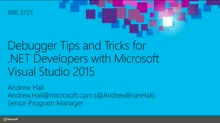 Debugger Tips and Tricks for .NET Developers with Microsoft Visual Studio 2015
