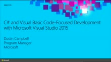 C# and Visual Basic Code-Focused Development with Microsoft Visual Studio 2015