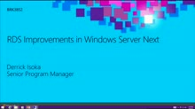 RDS Improvements in the Next Version of Windows Server