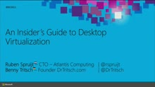 An Insider's Guide to Desktop Virtualization