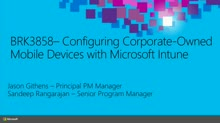 Configuring Corporate-Owned Mobile Devices with Microsoft Intune