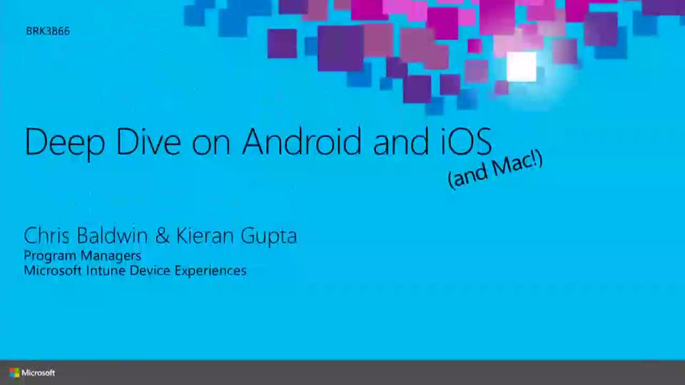 Deep Dive on Android and iOS Device Management with Microsoft Intune
