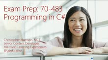 Exam Prep Session for Exam 70-483: Programming in C#