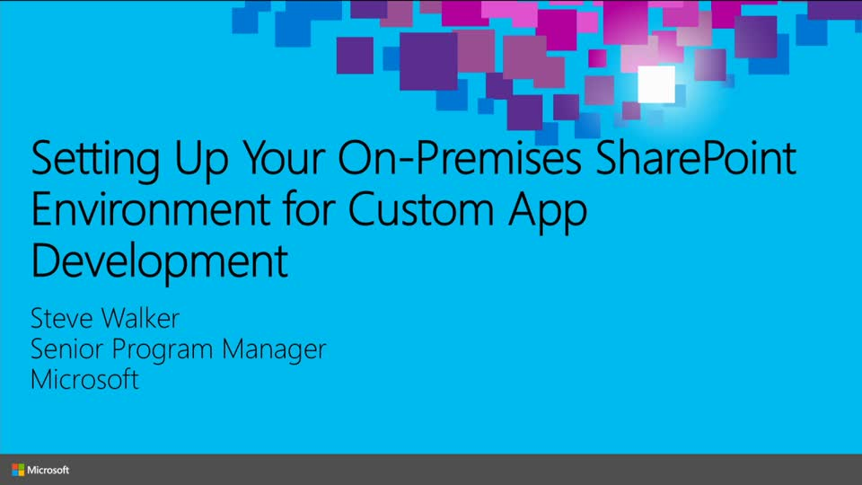 Setting Up Your On-Premises SharePoint Environment for Custom App Development