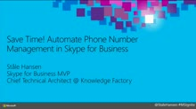 Save Time! Automate Phone Number Management in Skype for Business