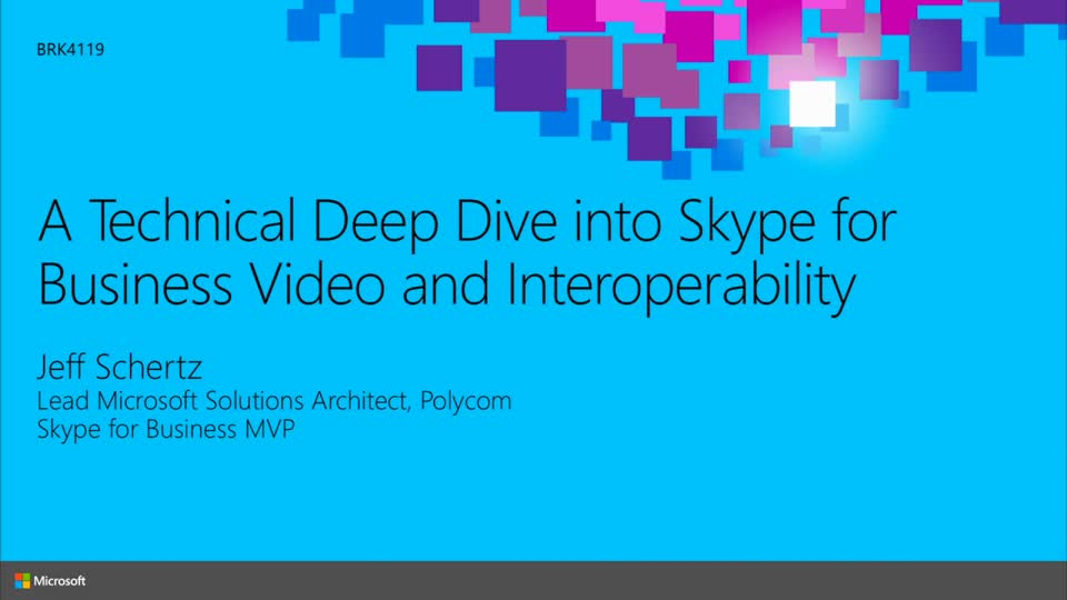 A Technical Deep Dive into Skype for Business Video and Interoperability