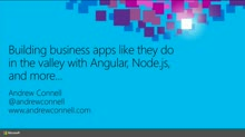 Building Business Apps Like They Do in the Valley with AngularJS, Node.js, and More