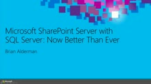 Microsoft SharePoint Server with SQL Server: Now Better Than Ever