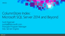 ColumnStore Index: Microsoft SQL Server 2014 and Beyond