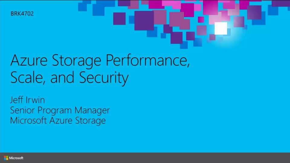 Building Performant Applications Using Microsoft Azure Storage
