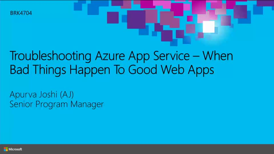 When Bad Things Happen to Good Apps: Troubleshooting Application on Azure App Service