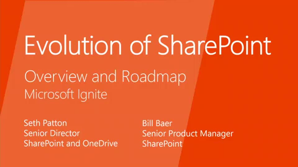 The Evolution of SharePoint: Overview and Roadmap