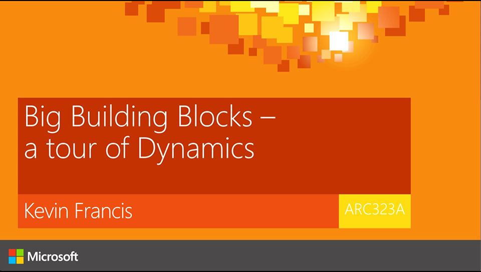 Big Building Blocks: A tour of the Dynamics portfolio.