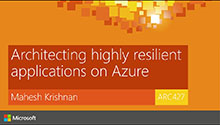Architecting highly resilient applications on Azure