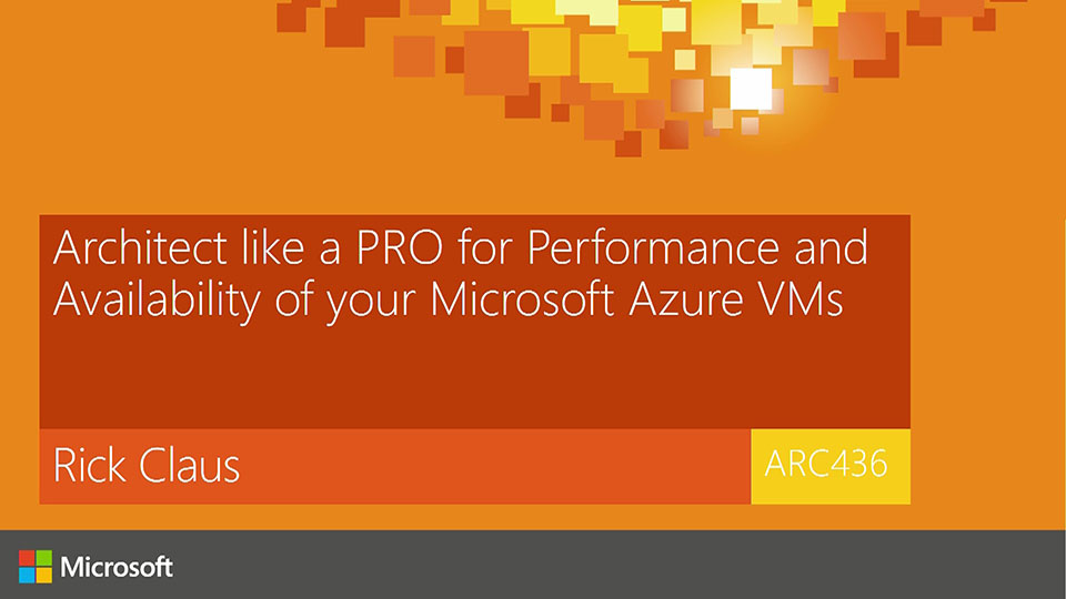Architect like a PRO for Performance and Availability of your Microsoft Azure VMs