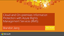 Cloud and on-premises information protection with Azure RMS