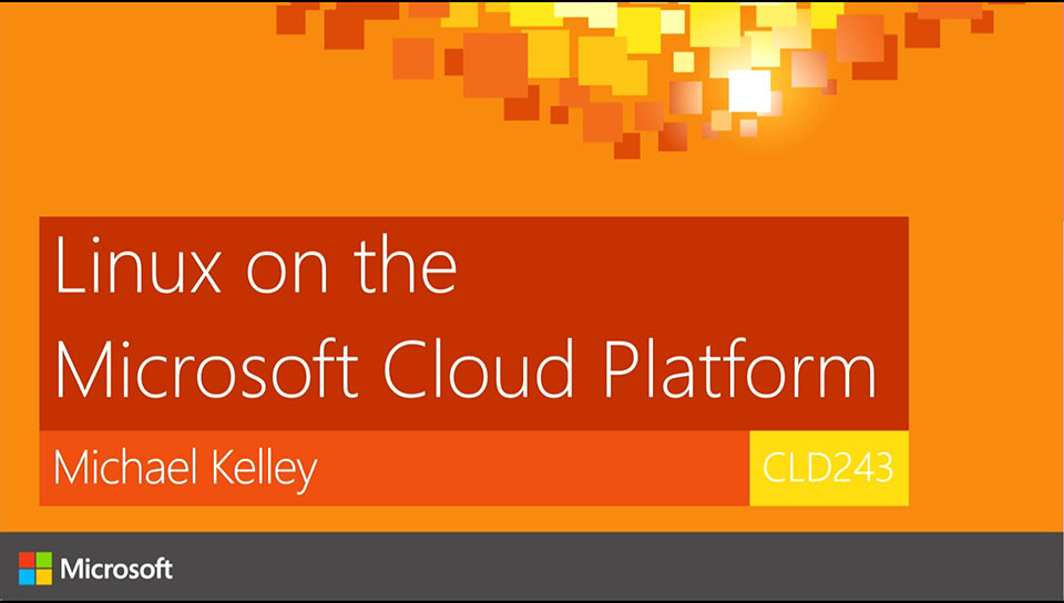 Linux on the Microsoft Cloud Platform