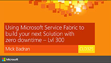 Using Microsoft Service Fabric to build your next Solution with zero downtime.