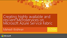 Creating highly available and resilient microservices on Microsoft Azure Service Fabric